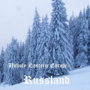 V/A Unholy Eastern Europe – Russland (Compilation)